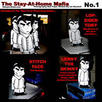 The Stay At Home Mafia - No.1 by Deathkiller