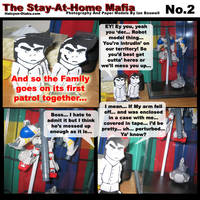 The Stay At Home Mafia - No.2 by Deathkiller
