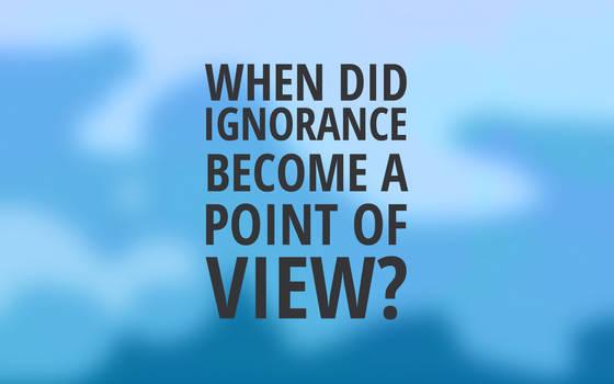 Ignorance 2012