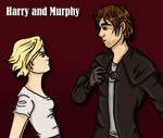 Harry and Murphy