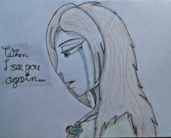 When I see you again...