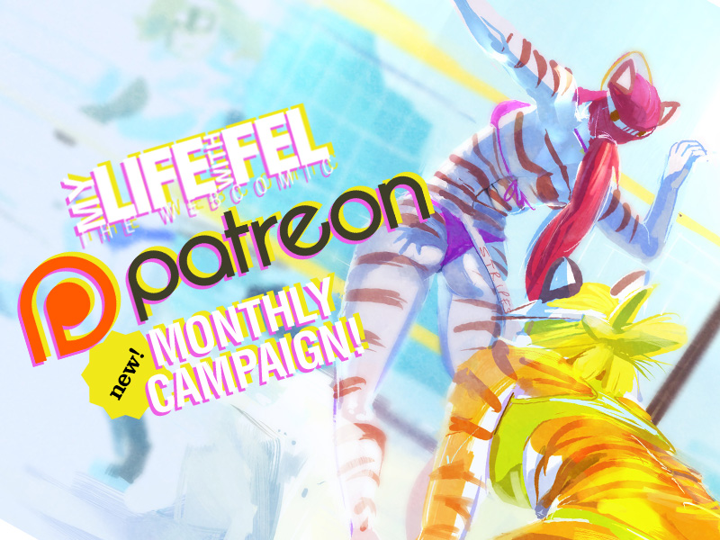 My Life with Fel's patreon NEW monthly campaign by KennoArkkan