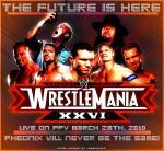 WRESTLEMANIA26 by Trable-h