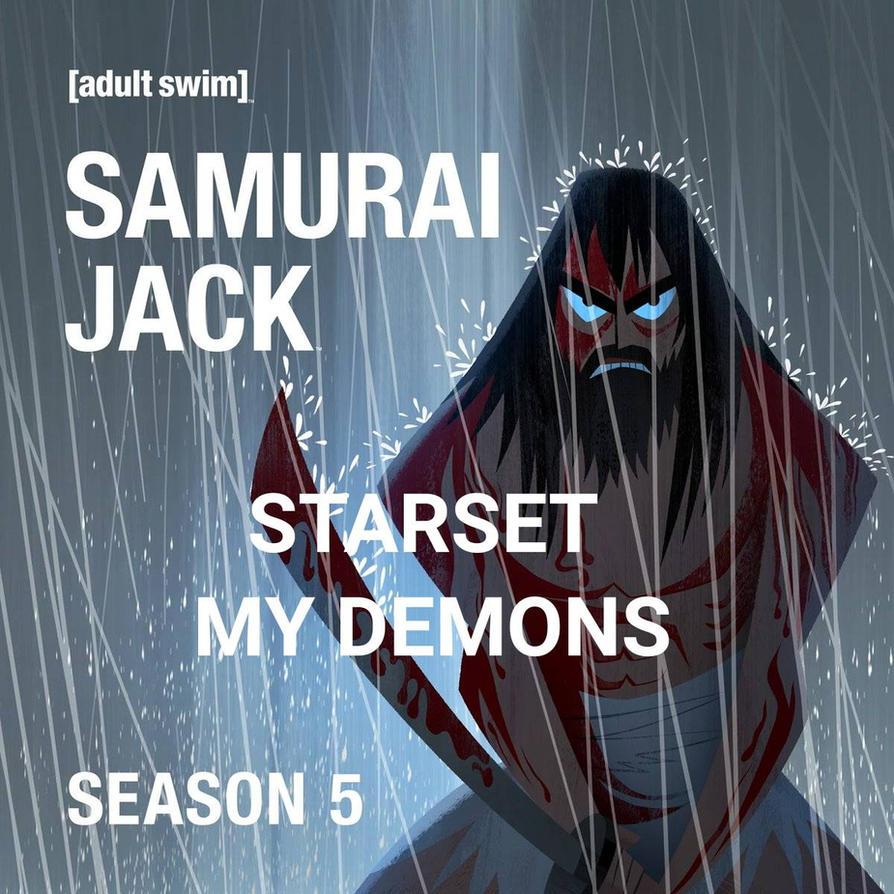 Starset: My Demons (Samurai Jack Single Album) by Totodile007