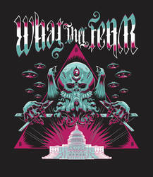 What they Fear t-shirt design