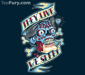 They Live...We Sleep by Nemons