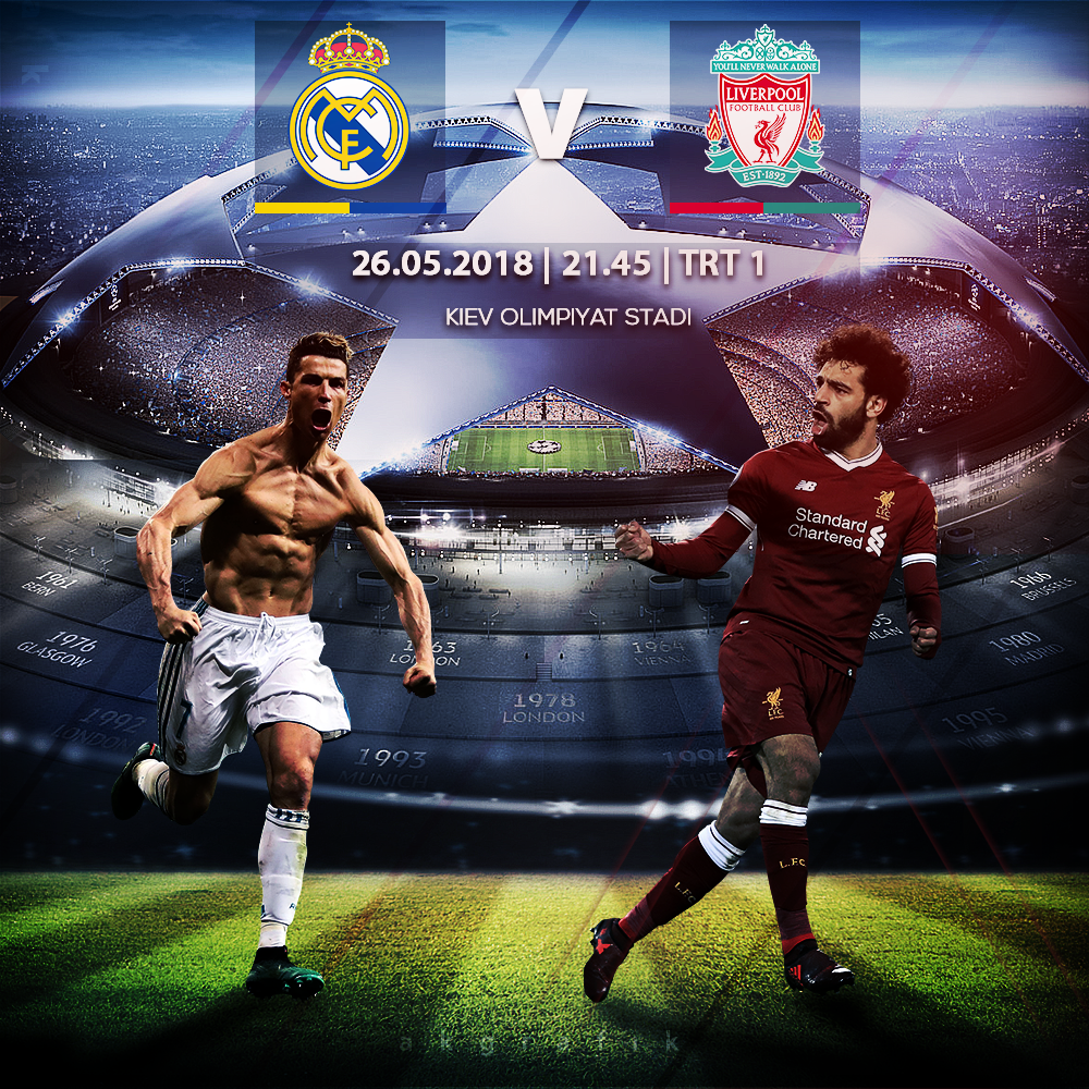 Real Madrid vs Liverpool UCL FINAL 2018 by akgrafik on DeviantArt