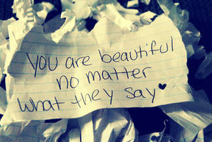 You are beautiful... by LizzDurr121