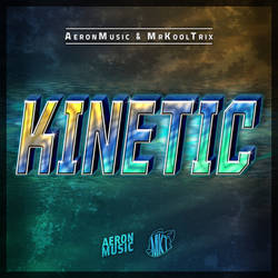 Kinetic (Cover Art Version)