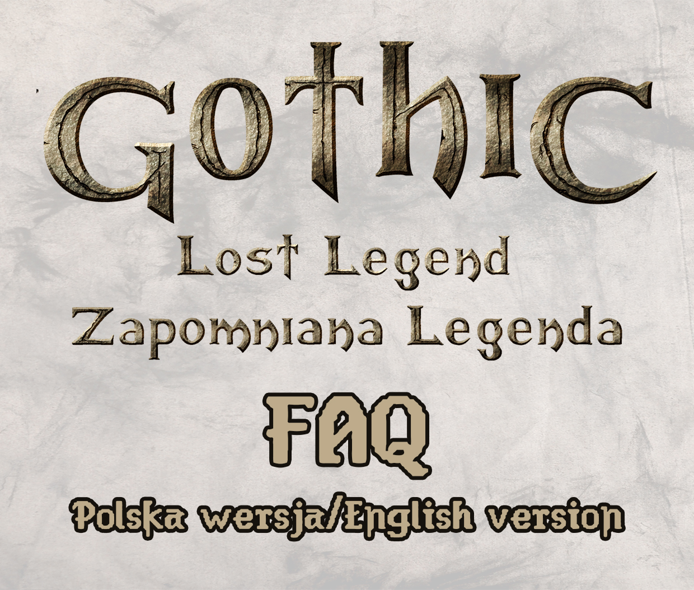Gothic Zapomniana Legenda/Lost Legend FAQ (PL+ENG) by Sinsitra