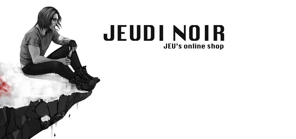 Jeudi Noir banniere2 by obsceneblue