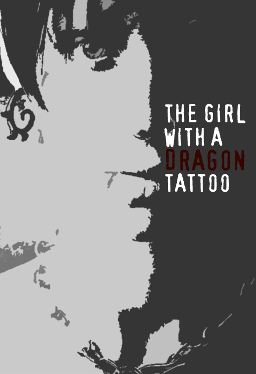 The Girl With A Dragon Tattoo poster remake by Anzelmute on DeviantArt The Girl With The Dragon Tattoo Poster