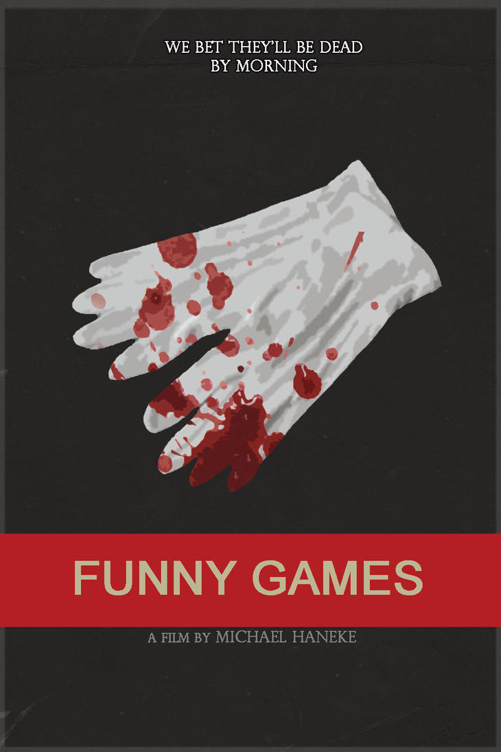 Funny Games (US) poster remake by Anzelmute on deviantART Funny Games Us Online