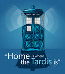 Tardis is my home