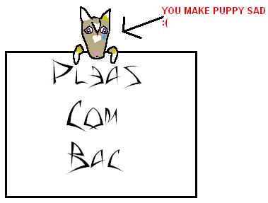 Pleas Com Bac by pirate-fox