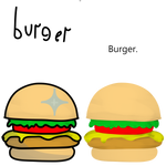 HAM burger.