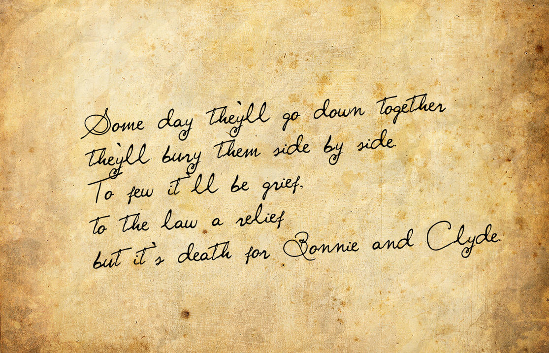 Bonnie And Clyde Quotes Sayings. QuotesGram