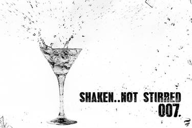 Shaken..not stirred   007