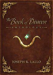The Book of Deacon Anthology by Nick Deligaris