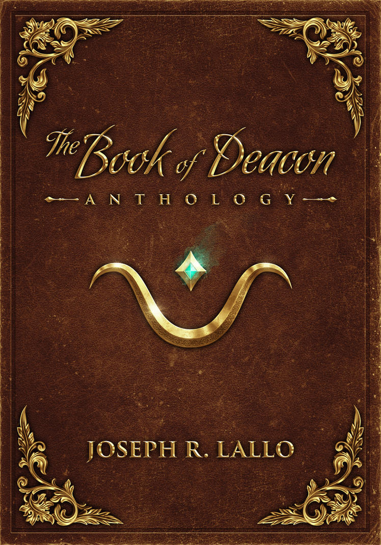 The Book of Deacon Anthology by Nick Deligaris by jrlallo