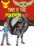 This Is The Pokemon Way - FanFic Poster by SuperHeroTimeFan