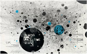 TALKING ABOUT SPACE_TIME by Metric72