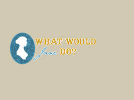 What would Jane do? by dop12