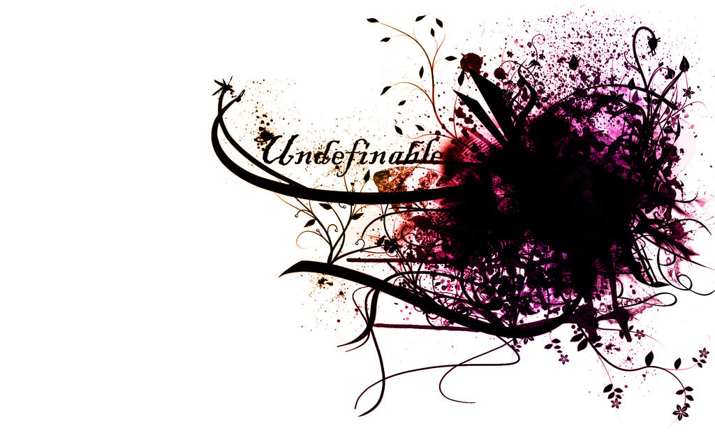 Undefinable ::Wallpaper:: by PheonixKarr