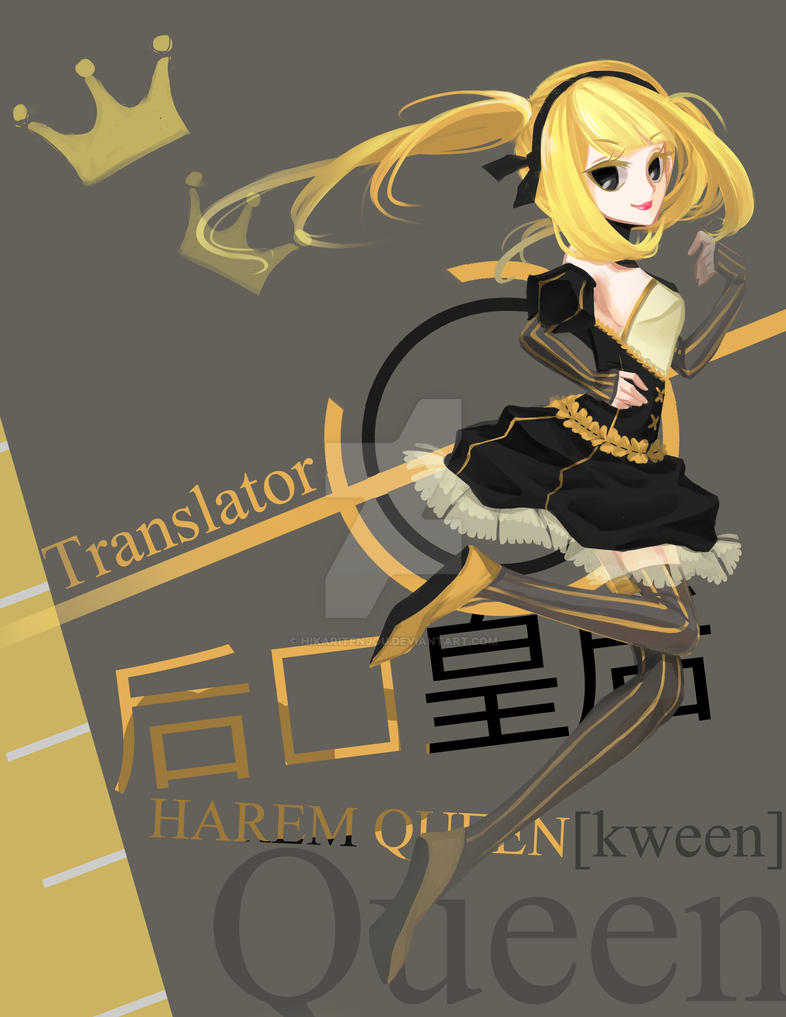Translator Queen by HikariTenjou