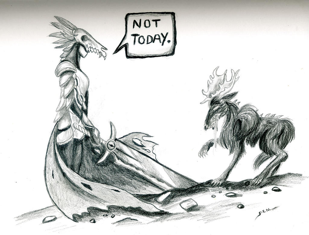 Not Today. by Shadsie