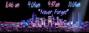 NEVER FORGET SEPTEMBER 11, 2001