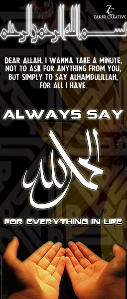 http://fc03.deviantart.net/fs70/f/2012/139/0/3/the_blessings_of_allah__say_alhamdulillah___by_zahircreative-d50bdmz.jpg