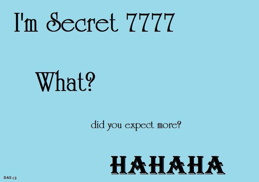 Secret. 7777 by DeviantArtSecret
