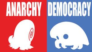 Anarchy/Democracy