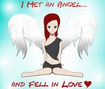 met an angel..