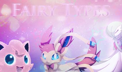 Pokemon XY-Fairy-Types by ChipTechx