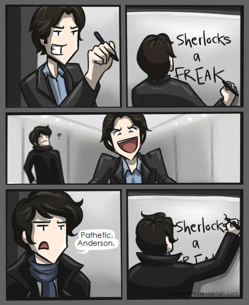 Sherlock: Pathetic, Anderson. by Star-Jem