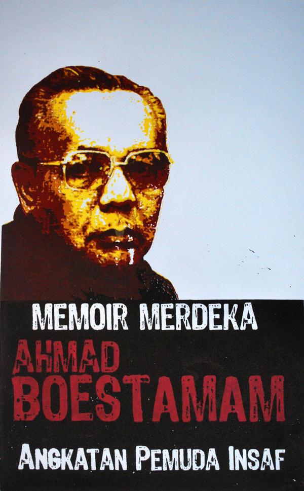 ahmad boestamam by amanHakim ... - ahmad_boestamam_by_amanhakim