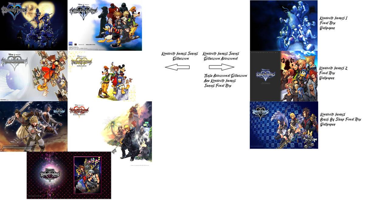 Kingdom Hearts Series Final Mix By Lukmaniah