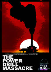THE POWER DRILL MASSACRE by Cisper97