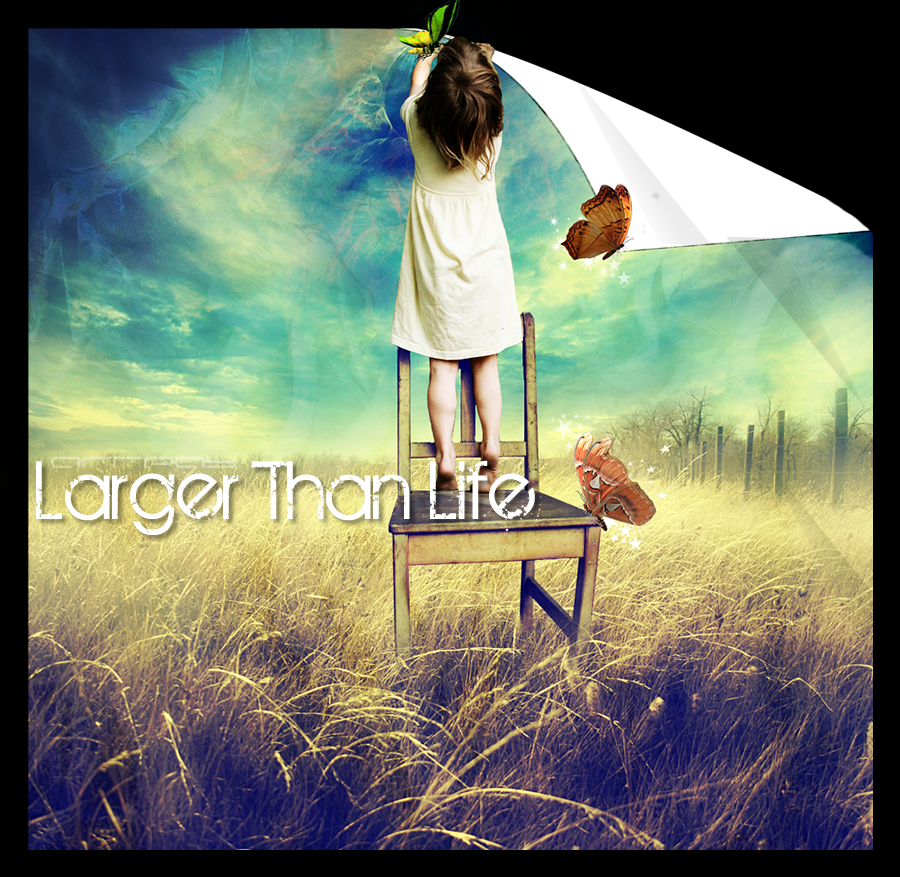 Larger than life by LifesDestiny on DeviantArt