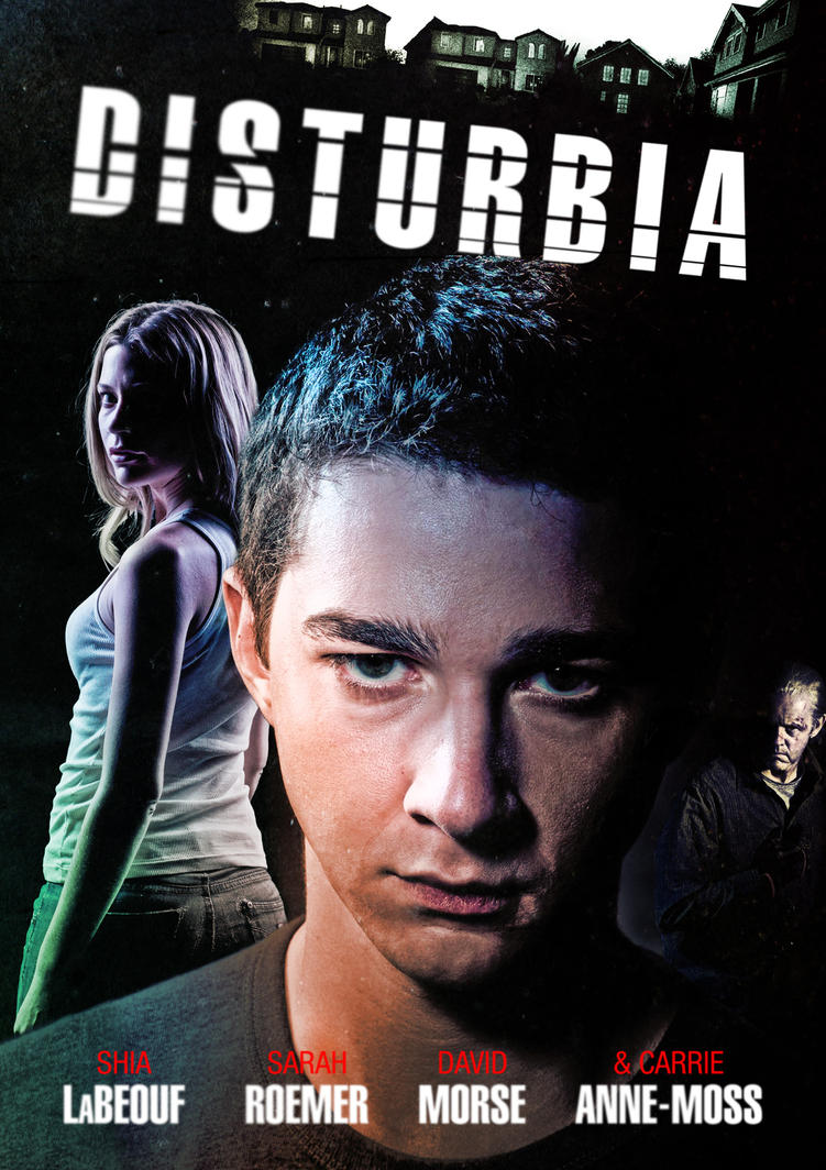 Disturbia Poster by shinz0n on DeviantArt