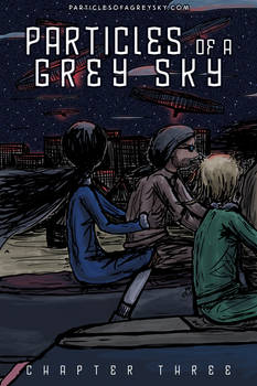 Particles of a Grey Sky, Chapter Three cover