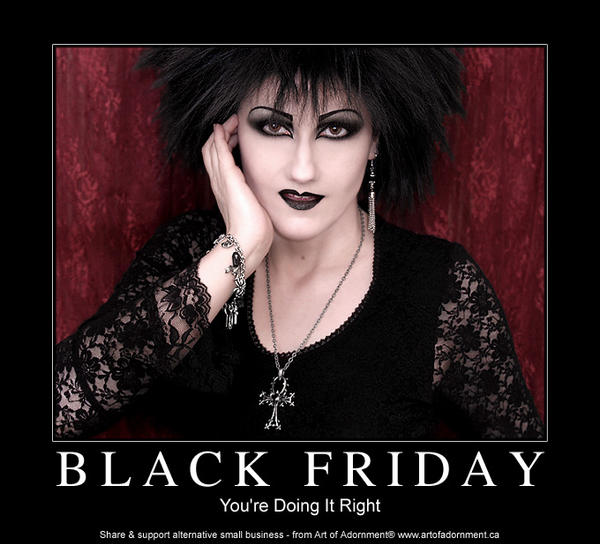 Black Friday - Motivational by ArtOfAdornment