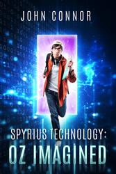 Spyrius Technology: Oz Imagined - Book Cover