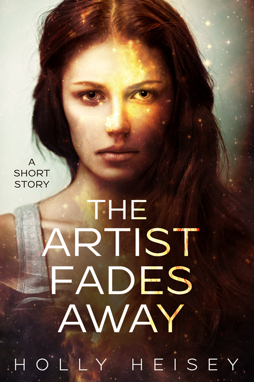 The Artist Fades Away - Book Cover by HollyHeisey
