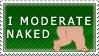 I moderate naked by electricjonny