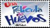 Una pelicula de Huevos stamp by AndresToons