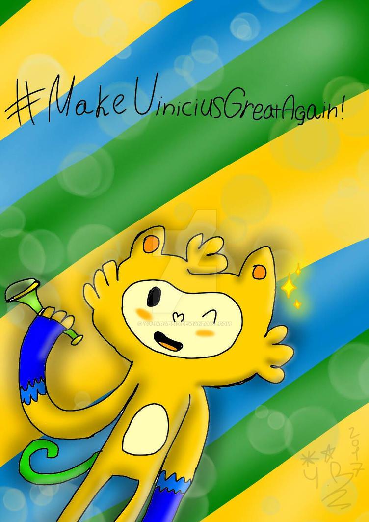 #makeviniciusgreatAgain | Vinicius :'D by YuliaRabbid