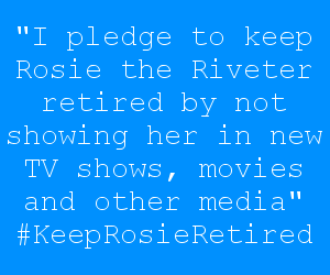 Keep Rosie The Riveter Retired Pledge by dev-catscratch